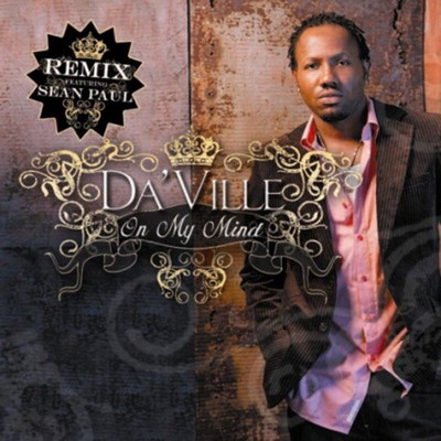 シングル/Always On My Mind (feat. Sean Paul) [Remix]/Da'Ville