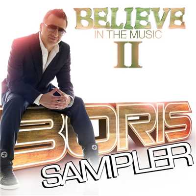 アルバム/Believe In The Music II - Sampler/Boris