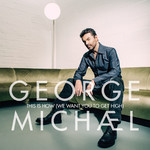 シングル/This Is How (We Want You To Get High)/George Michael