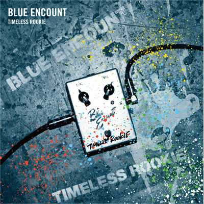 アルバム/TIMELESS ROOKIE/BLUE ENCOUNT
