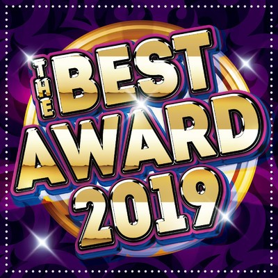 アルバム/THE BEST AWARD 2019/PARTY HITS PROJECT