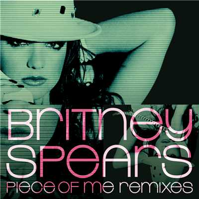 シングル/Piece Of Me (Junior Vasquez and Johnny Vicious Radio Edit)/Britney Spears