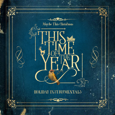 アルバム/This Time of the Year: Holiday Instrumentals/Various Artists