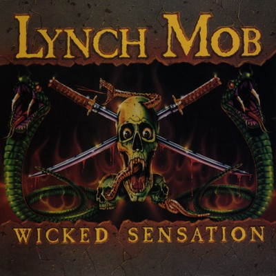 シングル/Wicked Sensation/Lynch Mob