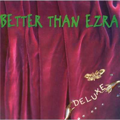 シングル/Good/Better Than Ezra