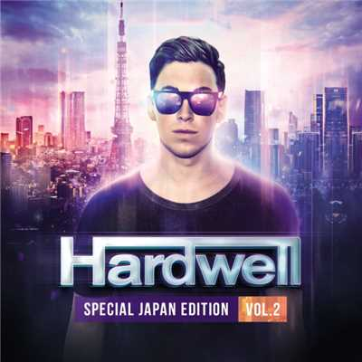 アルバム/HARDWELL -SPECIAL JAPAN EDITION VOL.2-/Hardwell