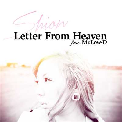 着うた®/Letter From Heaven feat.Mr.Low-D (featuring Mr.Low-D)/詩音