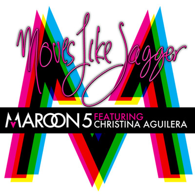 シングル/Moves Like Jagger (featuring Christina Aguilera/Studio Recording From The Voice Performance)/Maroon 5