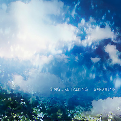 ハイレゾ/6月の青い空 (Kan Sano Late Nite Remix)/SING LIKE TALKING