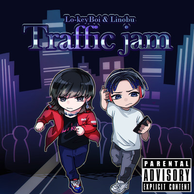 Traffic Jam (feat. Linobu)/Lo-keyBoi