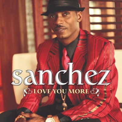 アルバム/Love You More/Sanchez