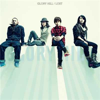 アルバム/LOST/GLORY HILL
