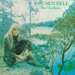 アルバム/For The Roses/Joni Mitchell