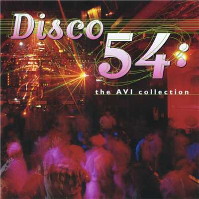 アルバム/Disco 54 - The AVI Collection/Various Artists