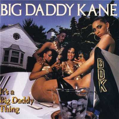 アルバム/It's A Big Daddy Thing/Big Daddy Kane