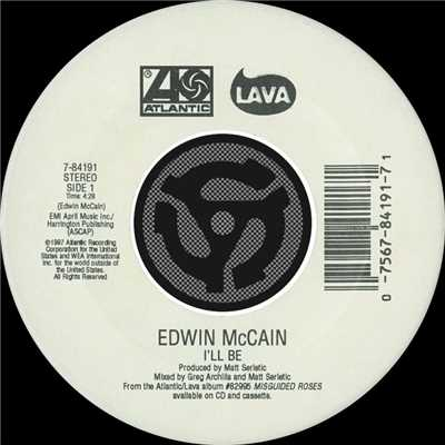アルバム/I'll Be / Grind Me In The Gears [Digital 45]/Edwin McCain