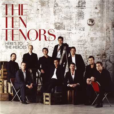 シングル/Here's To The Heroes/The Ten Tenors