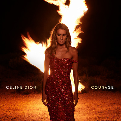 Courage/Celine Dion