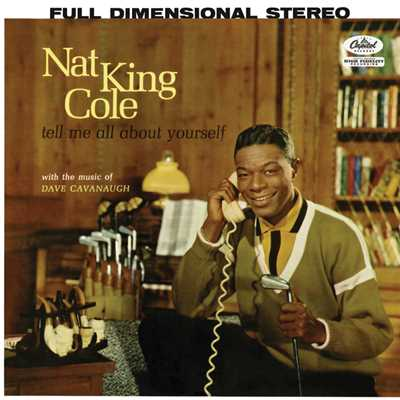 アルバム/Tell Me All About Yourself/Nat King Cole