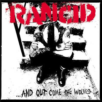 アルバム/...And Out Come The Wolves/Rancid