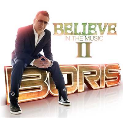アルバム/Believe In The Music II/Boris