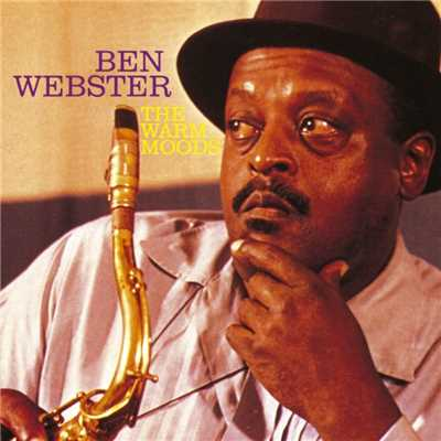 アルバム/The Warm Moods/Ben Webster