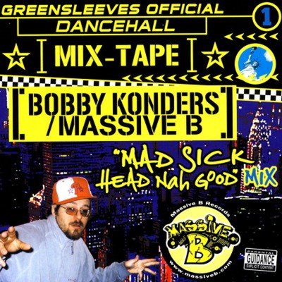 アルバム/Greensleeves Official Dancehall Mixtape Vol. 1 - Bobby Konders / Massive B/Bobby Konders & Massive B