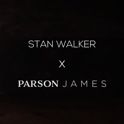 Stan Walker & Parson James