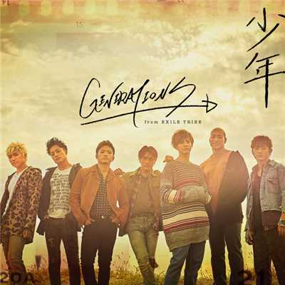 シングル/回転/GENERATIONS from EXILE TRIBE
