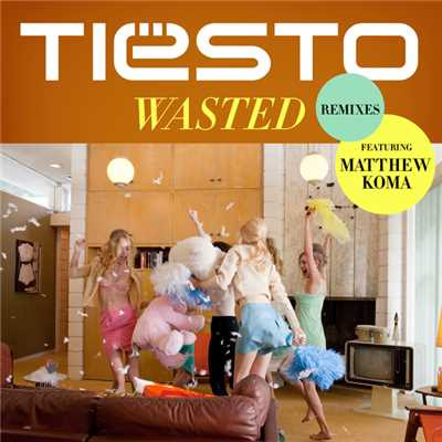 アルバム/Wasted (featuring Matthew Koma/Remixes)/ティエスト
