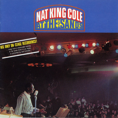 ハイレゾアルバム/At The Sands (Live/Remastered)/Nat King Cole
