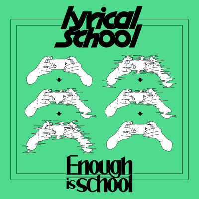 着うた®/Enough is school/lyrical school