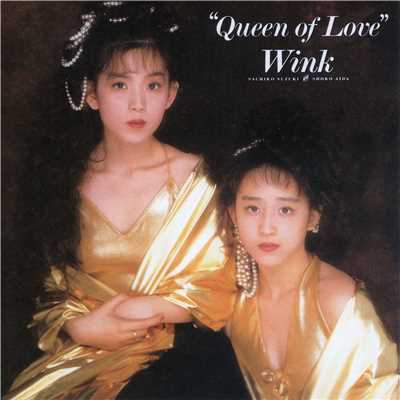 アルバム/Queen of Love (Original Remastered 2018)/WINK