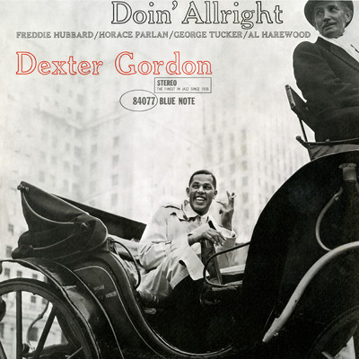 ハイレゾアルバム/Doin' Allright (Remastered)/Dexter Gordon