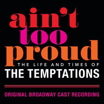 Original Broadway Cast Of Aint Too Proud