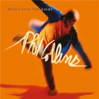 アルバム/Dance Into The Light (Deluxe Edition)/Phil Collins