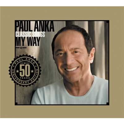 アルバム/Classic Songs, My Way/Paul Anka