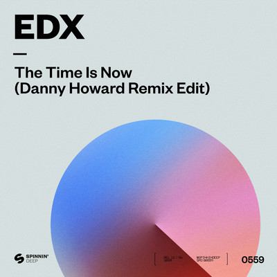 シングル/The Time Is Now (Danny Howard Remix)/EDX
