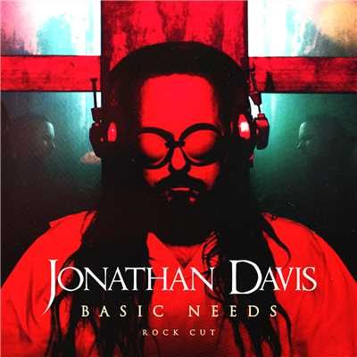 シングル/Basic Needs/Jonathan Davis