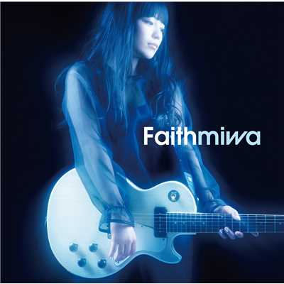 着うた®/Faith/miwa