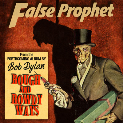 シングル/False Prophet/Bob Dylan