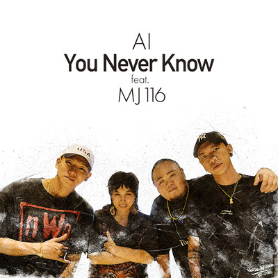 シングル/You Never Know (featuring MJ116)/AI