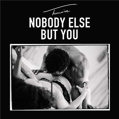 シングル/Nobody Else But You/Trey Songz