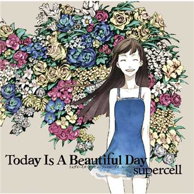 アルバム/Today Is A Beautiful Day/supercell
