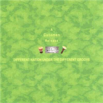 シングル/Different Nation Under The Different Groove (MThursday Mix)/Cutemen