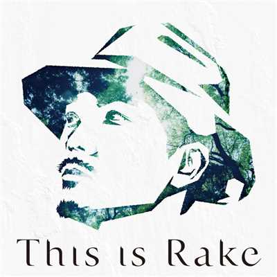 シングル/ONE WAY/Rake