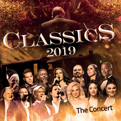 アルバム/Classics 2019 The Concert (Live At Sun Arena Pretoria / 2019)/Various Artists