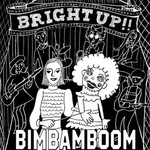 シングル/Bright Up/BimBamBoom