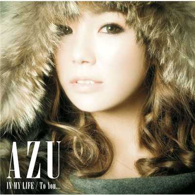 アルバム/IN MY LIFE / To You.../AZU