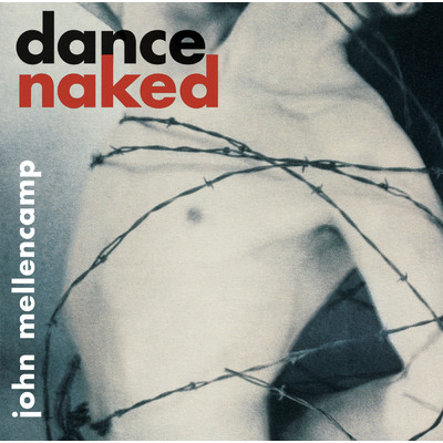 アルバム/Dance Naked/John Mellencamp